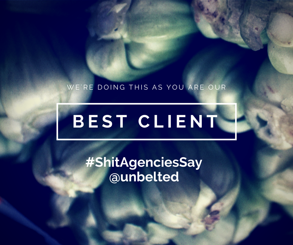 Shit Agencies Say | unbelted.net